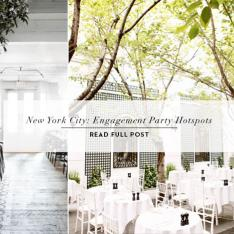 New York City Engagement Party Hot Spots